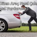 Aküsü Biten Araç Nasıl Çalıştırılır? Araç Nasıl Vurdurulur?
