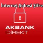 Akbank İnternet Şubesi Şifresi Alma