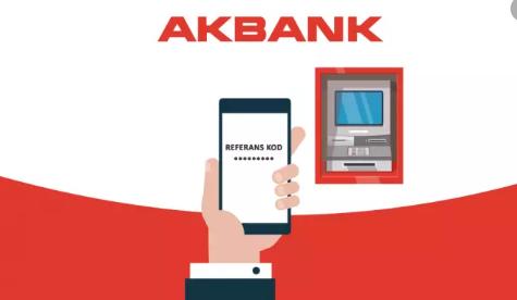 Akbank Referans Kodu İle Para Çekme ve Para Yatırma İşlemleri Nasıl Yapılır?