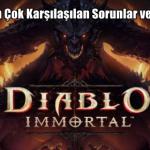 Diablo 3 En Çok Karşılaşılan Sorunlar ve Çözümleri