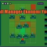 Football Manager Ekonomi Yönetimi