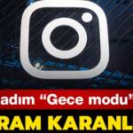 Instagram'da karanlık (gece) mod nasıl açılır? Android ve iOS karanlık mod ayarları