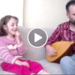 """Baba ve Kızından Mükemmel Türkü """"Leylo Leylo"""""""
