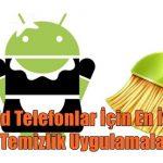 Android Telefonlar İçin En İyi Dijital Temizlik Uygulamaları 2020