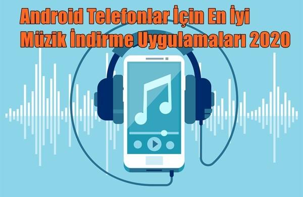 Android İçin En İyi Müzik İndirme Uygulamaları 2020
