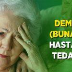 Demans (Bunama) Hastalığı Tedavisi