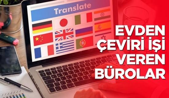 Evden Çeviri İşi Veren Çeviri Büroları