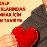 Kalp Hastalıklarından Korunmak İçin 11 Altın Tavsiye