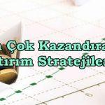 Kazancı Artıracak En İyi Yatırım Stratejileri