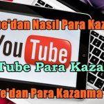 Youtube'dan Para Kazanma Yolları
