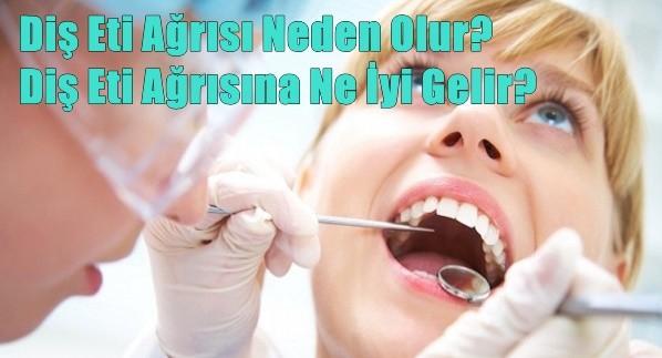 Diş Eti Ağrısı Neden Olur? Diş Eti Ağrısına Ne İyi Gelir?