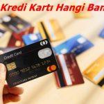 En Avantajlı Kredi Kartı Hangi Bankanın?
