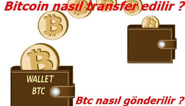 Bitcoin nasıl transfer edilir ? Btc nasıl gönderilir ?