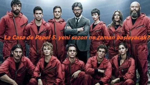 La Casa de Papel 5. yeni sezon ne zaman başlayacak?