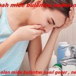 Sabahları oluşan mide bulantısı ve yanması