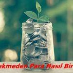 Kredi Çekmeden Para Nasıl Biriktirilir?