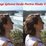 iPhone Portre Modu Ne İşe Yarıyor ? Hangi Iphone'larda Portre Modu Var ?