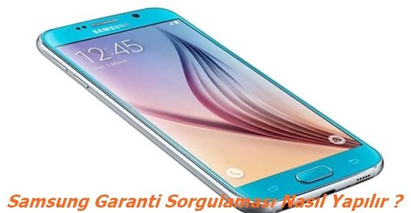 Samsung Ne Kadar Garantim Kaldı?