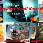 En İyi Seyahat Kredi Kartı Hangisi? En Fazla Mil Kazandıran Kredi Kartları Hangileri?