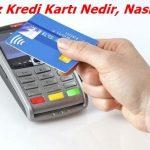Temassız Kredi Kartı Nedir, Nasıl Alınır? Avantajları Nelerdir?