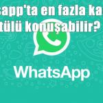 Whatsapp'ta en fazla kaç kişi görüntülü konuşabilir?