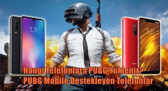 Hangi Telefonlara PUBG Yüklenir? PUBG Mobile Destekleyen Telefonlar